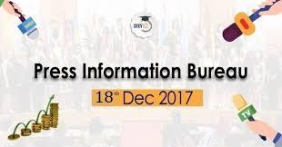press bureau 18th dec 2017 press information bureau daily pib pdf upsc