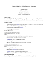 Summary Of Skills Resume Sample Administration And Office Manager Resume Example Displaying