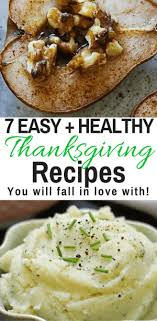 7 easy healthy thanksgiving recipes you will healthy