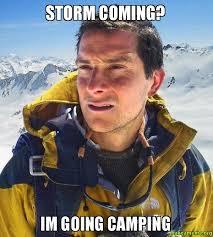 Storm Meme - storm coming im going cing make a meme