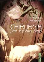 Chirurgia jest życiową pasją - Waldemar Jędrzejczyk - chirurgia-jest-zyciowa-pasja,pd,68290