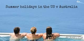 Hols by Holidays In America V Holidays In Australia