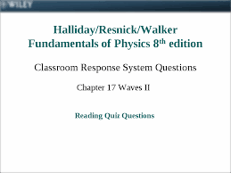 chapter 17 halliday resnick walker fundamentals of physics 8 th