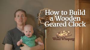 7 Free Wooden Gear Clock Plans by 212 How To Make A Wood Geared Clock Youtube