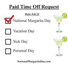Letter For Vacation Request Proper Way To Request Work Time Off National Margarita Day 2017