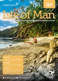 isle of man 2017 visitor guide by isle of man tourism issuu