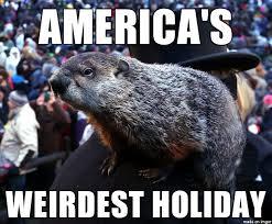 Groundhog Meme - happy ground hog s day and 6 more weeks of winter meme on imgur