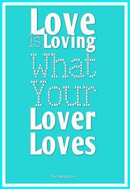 dirty thanksgiving sayings love is loving what your lover loves funny love quotes and