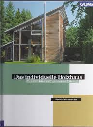 Suche Holzhaus Zu Kaufen Das Individuelle Holzhaus Individuell Ausbauen Von Der Idee Zur