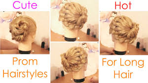 prom girls must watch cutest prom hairstyles for long hair