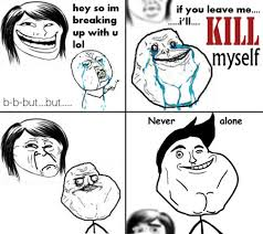 Never Alone Meme - meme 20859 memedroid