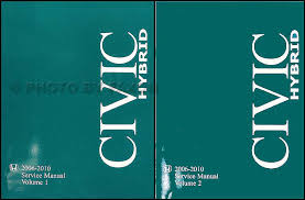2006 honda civic service schedule 2006 2010 honda civic hybrid repair shop manual original set