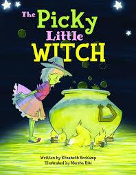 picky little witch the elizabeth brokamp marsha riti