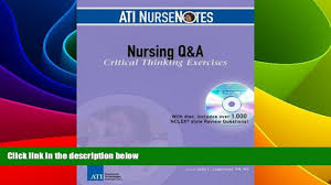 big deals ati nursenotes nursing q a critical thinking