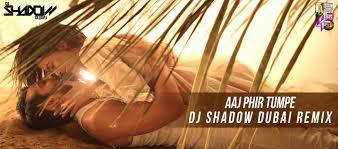mazeda network story 2 aaj phir tumpe dj shadow dubai remix