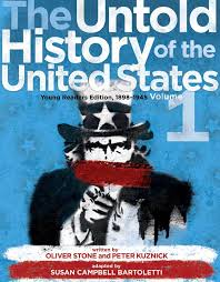 the untold history of the united states volume 1 young readers