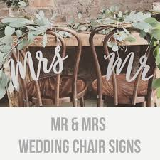 mr and mrs sign for wedding mr and mrs wedding chair signs