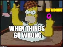 Eat All The Things Meme - hate you homer meme generator imgflip