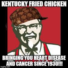 Kfc Chicken Meme - scumbag sanders imgflip