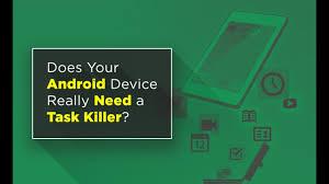 android task killer why you shouldn t use a task killer on android