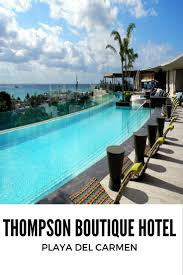 133 best thompson playa del carmen images on pinterest riviera