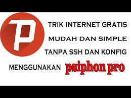 settingan psiphon pro v 168 tanpa conecting cara internet gratis unlimited telkomsel pulsa rp 0 dengan psiphon