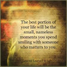 quotes about smiling in life lessons learned in lifethe best portion of your life lessons