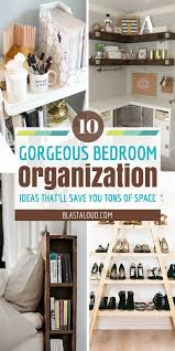bedroom organization 10 bedroom organization ideas for small bedrooms that ll save you so