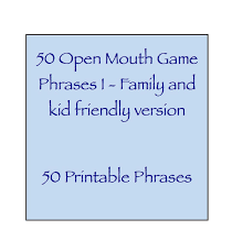 open phrases i family and kid version
