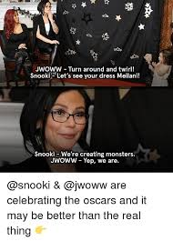 Snooki Memes - jwoww turn around and twirl snooki let s see your dress meilani