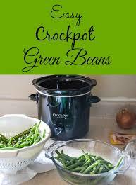 best 25 crockpot green beans ideas on pinterest crock pot green