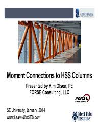 2014 01 08 moment connections to hss columns column