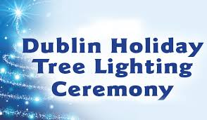 vacaville tree lighting 2017 holiday tree lighting ceremony in dublin your town monthly