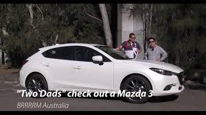 mazda cars australia 2016 my17 mazda 3 hatchback two dads review brrrrm australia