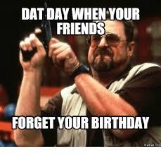 Friends Birthday Meme - 25 best memes about birthday meme birthday memes