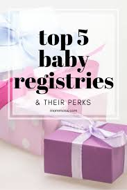 places to register for a wedding top 5 places for your baby registry their perks mommosa