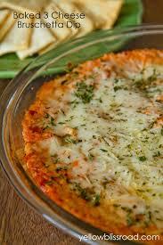 Cooking Italian Comfort Food Baked Three Cheese Bruschetta Pizza Dip Yellow Bliss Road