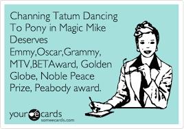 Magic Mike Meme - dancing channing tatum pony magic mike stripping ginuwine