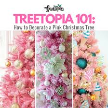 pink christmas tree how to decorate a pink christmas tree with treetopia treetopia