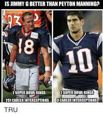 Peyton Superbowl Meme - is jimmy gbetter than peyton manningp tombradyseg patrup 2 super