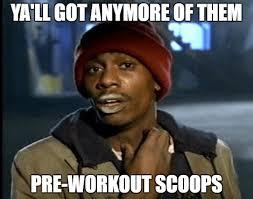 Preworkout Meme - what when why pre workout