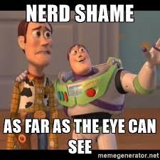 Meme Generator X X Everywhere - richard rant 004 nerd shame language of bromance