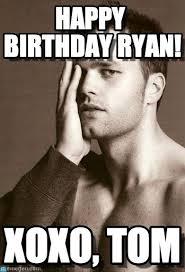 Ryan Memes - happy birthday ryan tom brady model meme on memegen