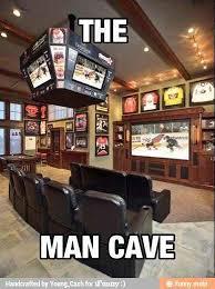 Man Cave Meme - man cave meme by kid brewster666 memedroid