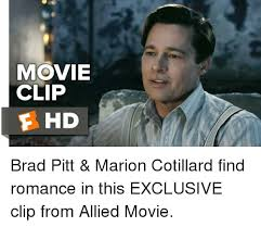 movie clip f hd brad pitt marion cotillard find romance in this