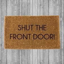 shut the front door doormat coco doormats modern