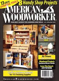 american woodworker magazine magazine agent com