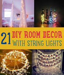 diy string lights to decorate your rooms diy room decor string