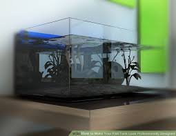 how to make your fish tank look professionally designed 14 steps