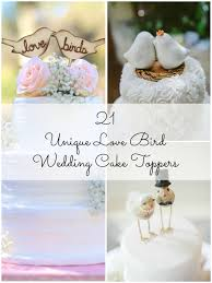 unique wedding toppers 21 unique bird wedding cake toppers